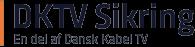 DKTV Sikring/Dansk Kabel TV